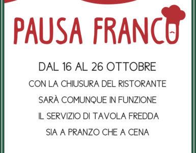 PAUSA FRANCO: FINO AL 26 OTTOBRE E' ATTIVA LA TAVOLA FREDDA