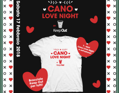 CANO LOVE NIGHT BY KEEP OUT: I PREMI DELLA SERATA!