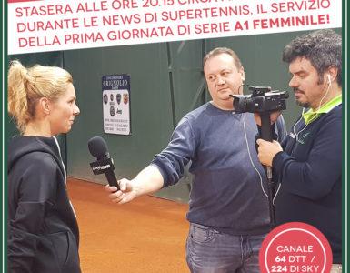 SERIE A1 FEMMINILE, IL SERVIZIO DI SUPERTENNIS TV
