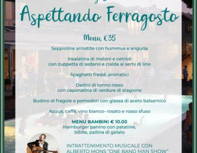 ASPETTANDO FERRAGOSTO, MERCOLEDI' 14 AGOSTO